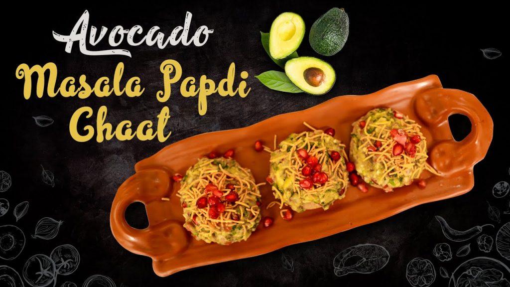 Avocado Masala Papdi Chaat   Papdi Chaat Recipe