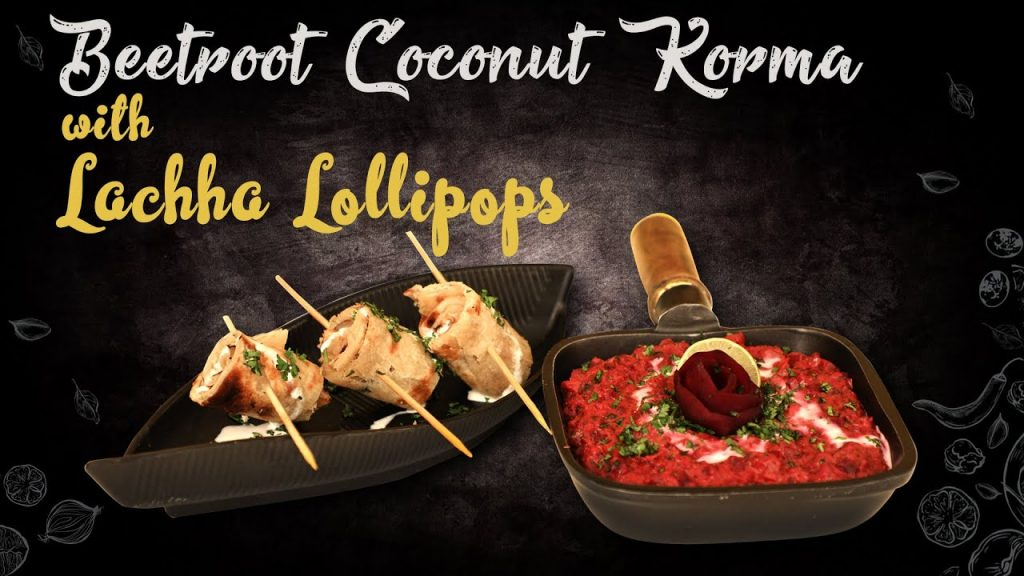 Beetroot Coconut Korma With Lachha Lollipops